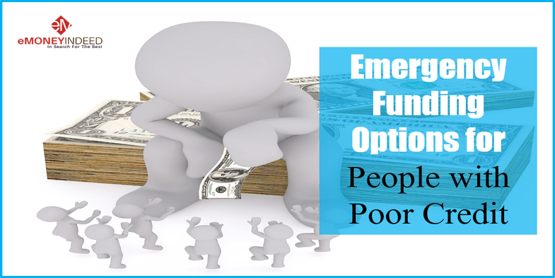Emergency Funding Options for People with Poor Credit