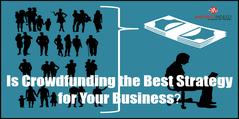Is Crowdfunding the Best Strategy for Your business