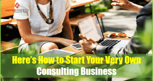 Here is How to Start Your Very Own Consulting Business