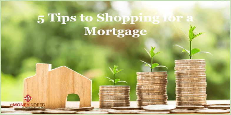 5 Tips to Shopping for a Mortgage