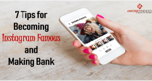 7 Tips for Becoming Instagram Famous and Making Bank
