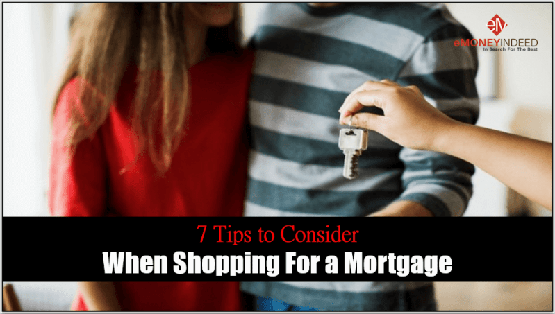 7 Tips to Consider When Shopping For a Mortgage