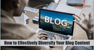 How to Effectively Diversify Your Blog Content