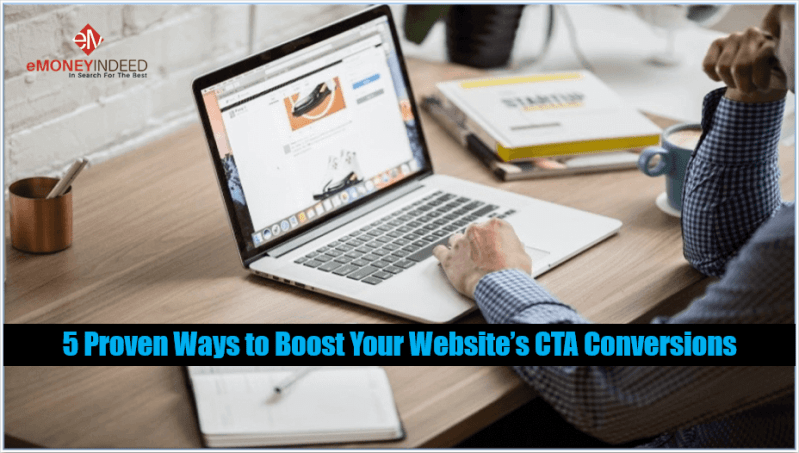 Proven Ways to Boost Your Websites CTA Conversions