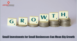 Small Investments for Small Businesses can Mean Big Growth