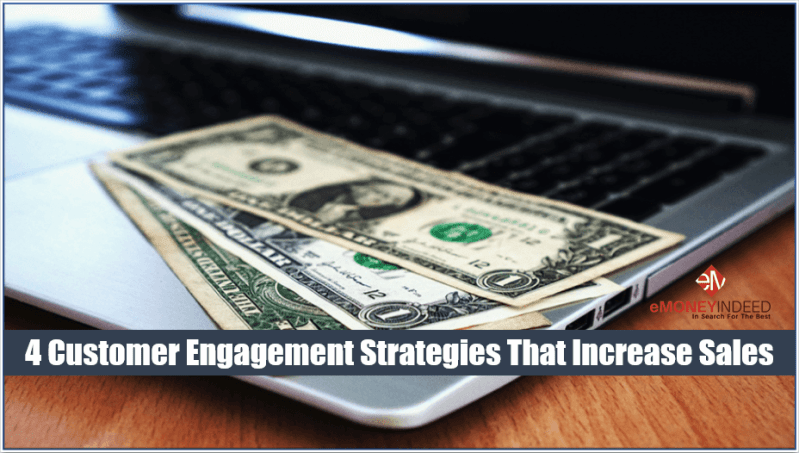 Customer Engagement Strategies That Increase Sales