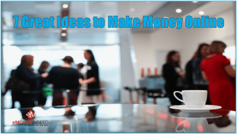 Ideas to Make Money Online