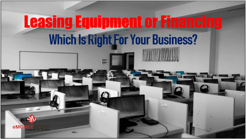 Leasing Equipment or Financing
