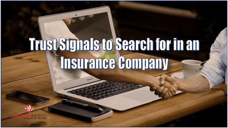 Trust Signals to Search for In an Insurance Company
