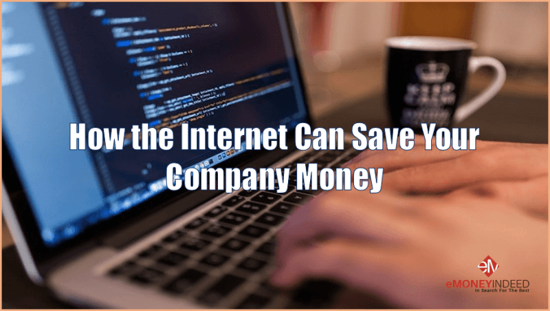 How-the-Internet-Can-Save-Your-Company-Money
