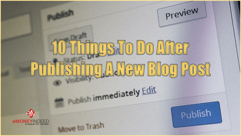 Things-to-Do-After-Publishing-a-New-Blog-Post