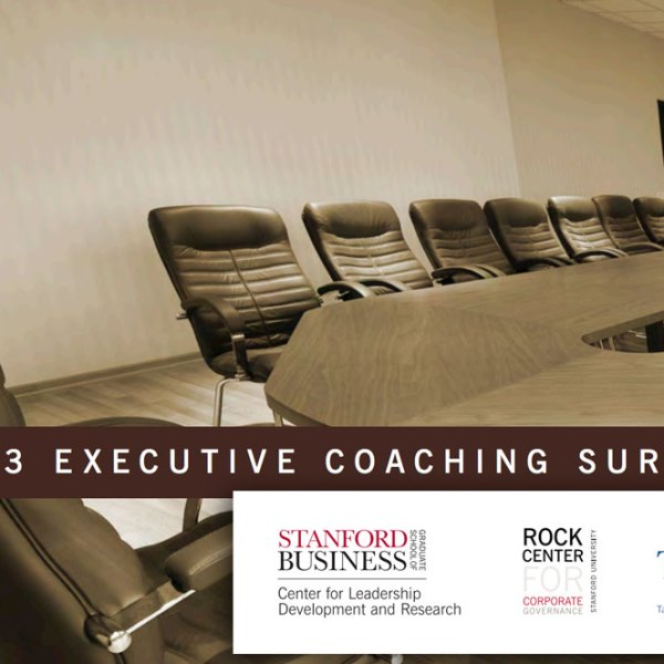 Corporate Governance Research Initiative: 2013 Executive Coaching Survey