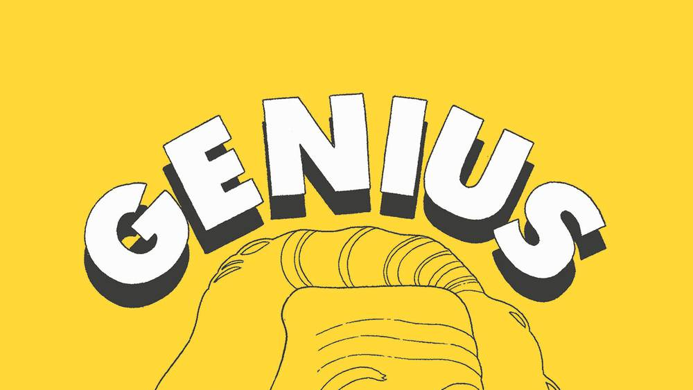 """An illustration on a yellow background: """"You are a genius"""""""