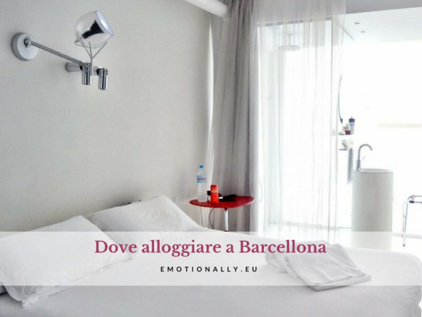 Dove alloggiare a Barcellona
