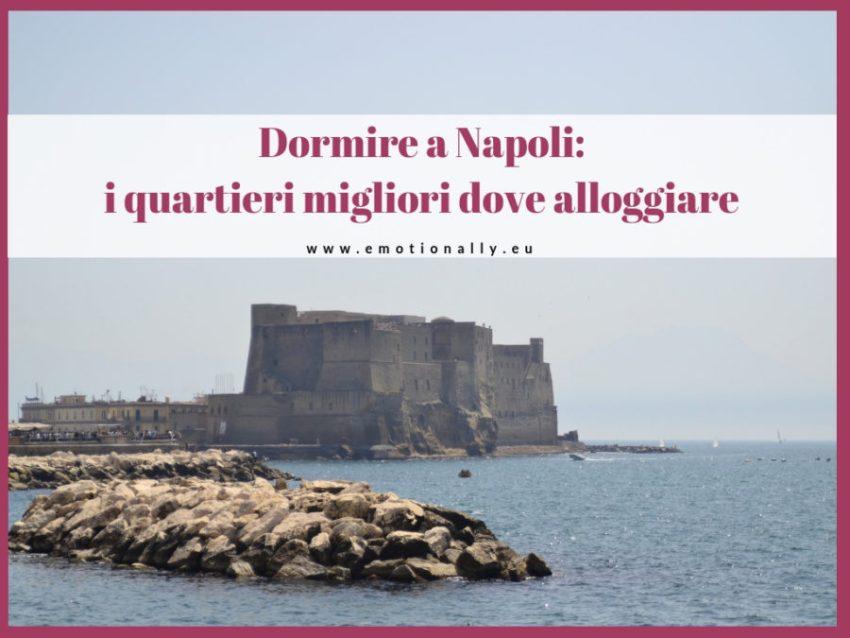 Dove dormire a Napoli