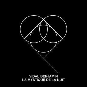EP002: Vidal Benjamin - La Mystique de la Nuit