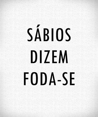 Imagens E Frases De Foda Se