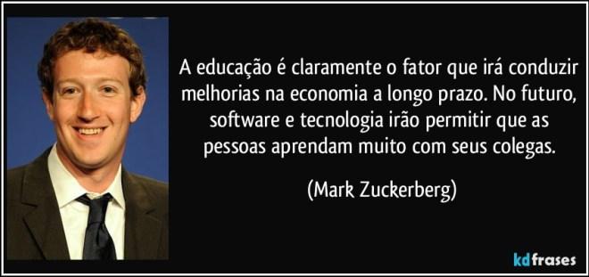 frase-a-educacao-e-claramente-o-fator-que-ira-conduzir-melhorias-na-economia-a-longo-prazo-no-mark-zuckerberg-162094
