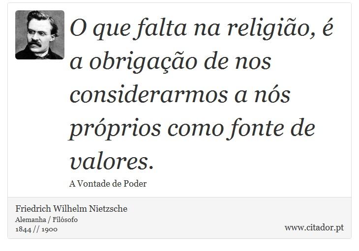 frases-o-que-falta-na-religiao-e-a-obrigacao-de-nos-con-friedrich-wilhelm-nietzsche-16881