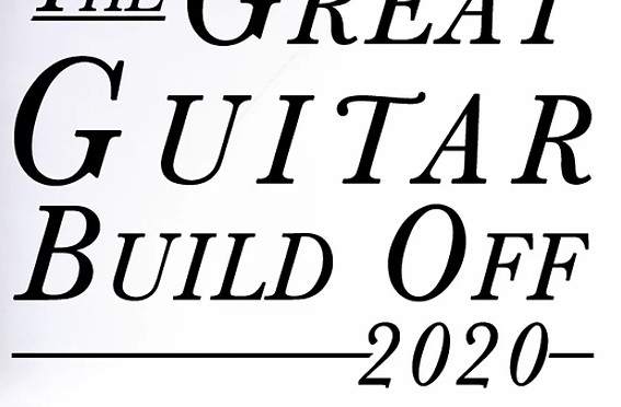 The Great Guitar Build-off 2020