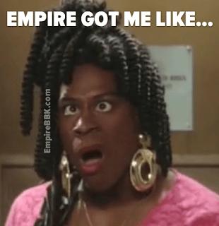Empire Got Me Like Memes Sheneneh Martin