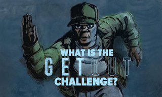 What Is The Get Out Challenge?