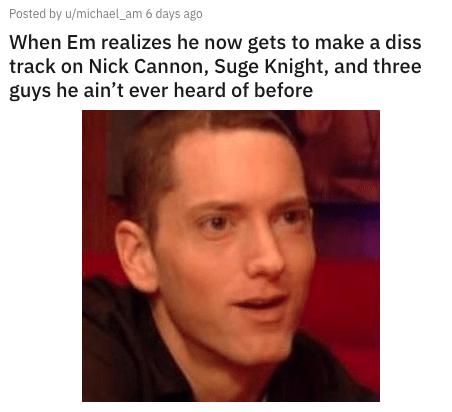 Nick Cannon Eminem Memes