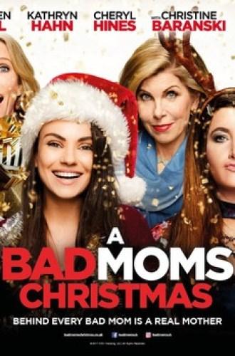 A Bad Moms Christmas moviemad