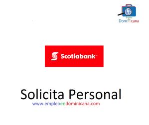 vacantes de empleos disponibles en Banco Scotiabank aplica ahora a la vacante de empleo en República Dominicana