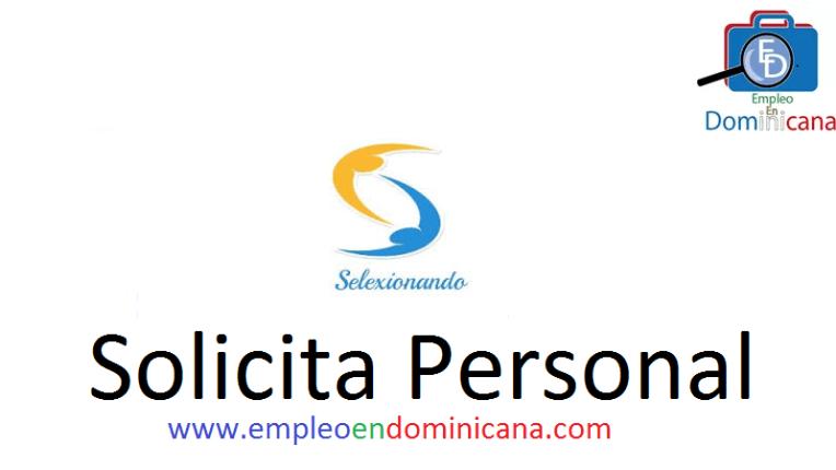vacantes de empleos disponibles en Selexionando aplica ahora a la vacante de empleo en República Dominicana