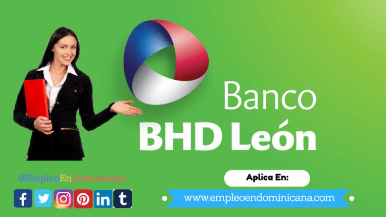 ofertas de trabajo en banco bhd león empleos banco