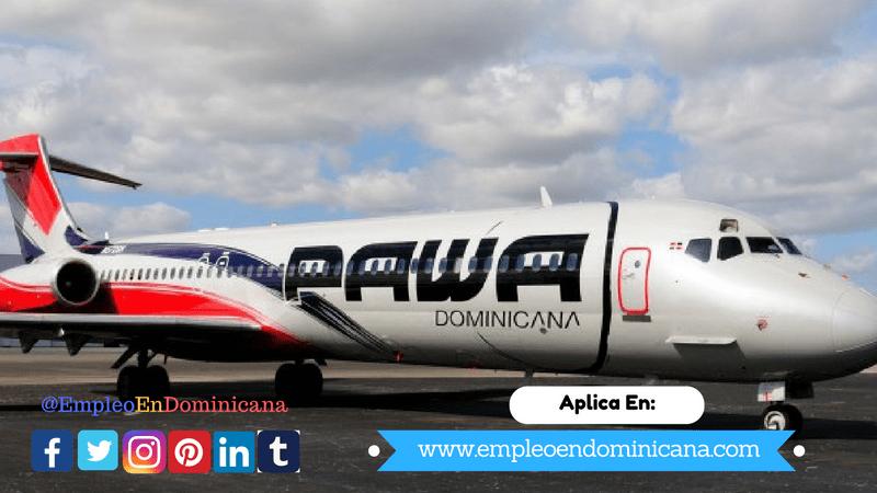 oportunidad para trabajar y empleos en pawa dominicana