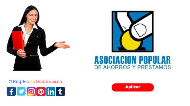 Ofertas de Trabajo disponible en la Asociación Popular de Ahorros y Préstamos