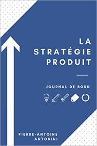 couverture du livre la stratégie produit