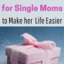 Best Gifts For Single Moms To Make Her Life Better And Easier
