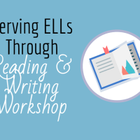 ELL strategies for reading and writing workshop