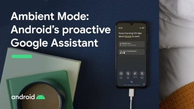 Photo of Google launches Android Ambient Mode