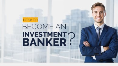 Photo of Clearing the Air: Can you become an Investment Banker?