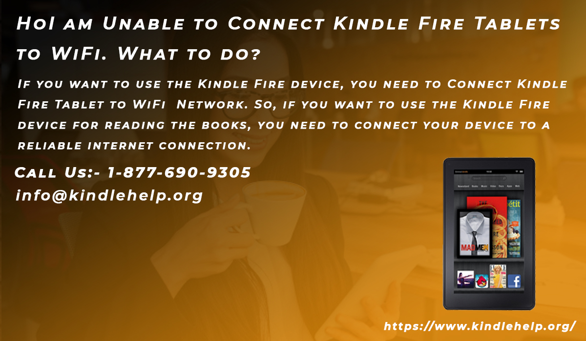 Connect Kindle Fire Tablets To Wifi