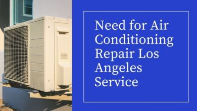 Photo of How do You Discover the Need Service for Air Conditioning Repair Los Angeles?