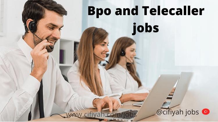 Bpo and Telecaller jobs-cifiyah.com