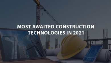 Photo of Most Awaited Construction Technologies in 2021