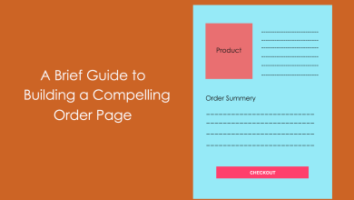 A Brief Guide to Building a Compelling Order Page