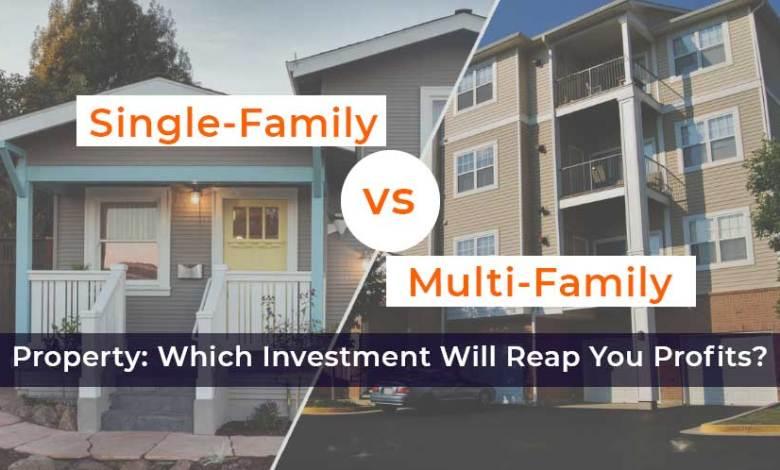 multi-family vs single-family