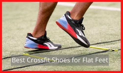 Best Crossfit Shoes for Flat Feet (1)