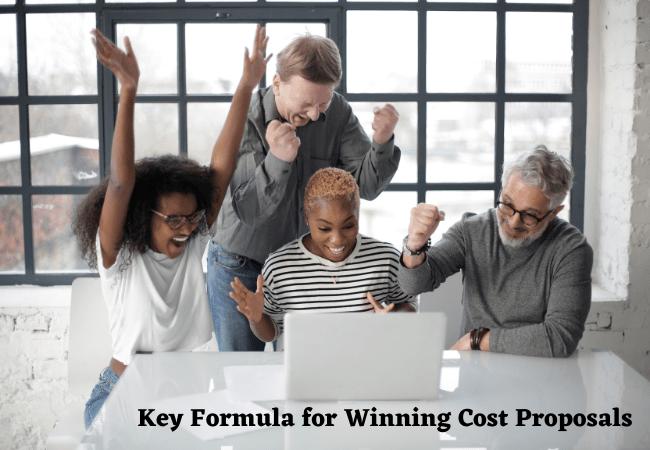 Key Formula for Winning Cost Proposals