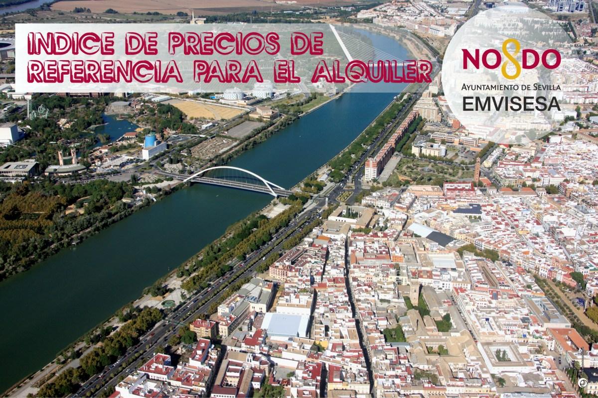Emvisesa elaborará un Índice de Precios de Referencia para aportar mayor transparencia al mercado de alquiler de viviendas en la ciudad de Sevilla