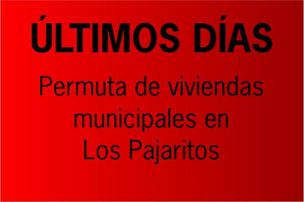 Últimos días para presentar la solicitud de cambio de vivienda en la barriada de Los Pajaritos