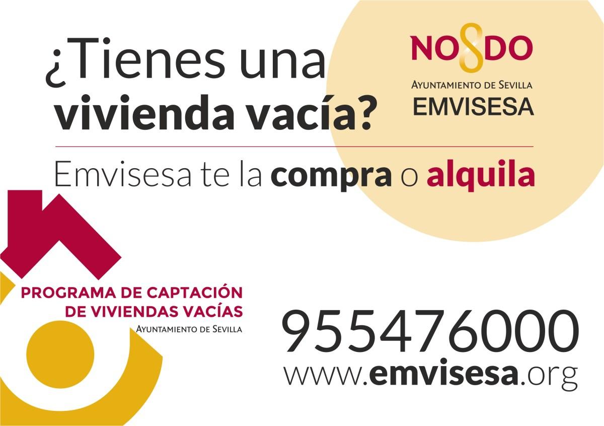 ¿Tienes una vivienda vacía? Emvisesa te la compra o alquila con todas las garantías del Ayuntamiento de Sevilla. #SevillaLlena: Todos ganamos