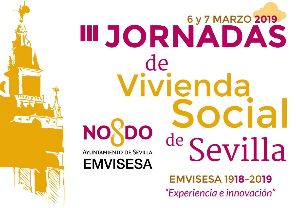 Las III Jornadas de Vivienda Social de Sevilla organizadas por Emvisesa tendrán lugar los días 6 y 7 de marzo en CaixaForum
